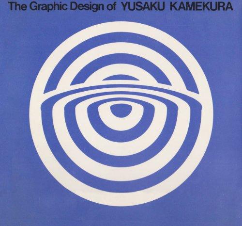9780834817043: The graphic design of Yusaku Kamekura