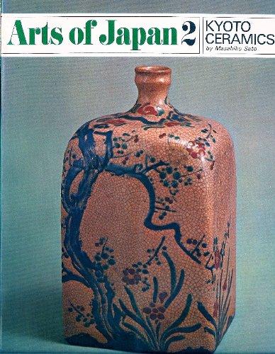 9780834827042: Kyoto ceramics (Arts of Japan, 2)