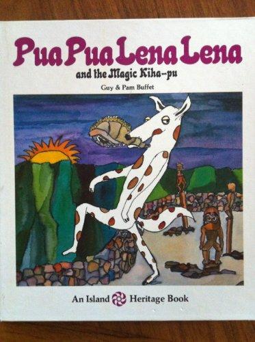 9780834830035: Pua Pua Lena Lena and the Magic Kiha-pu