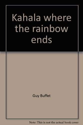 9780834830219: Kahala, where the rainbow ends, (An Island heritage book)