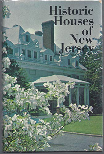 Historic Houses of New Jersey: W. Jay Mills