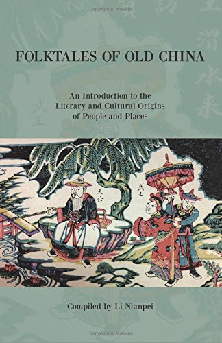9780835100472: Folktales of Old China: An Introduction to the Literary and Cultural Origins of People and Places