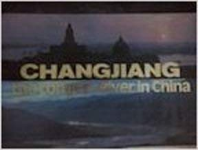 China's Largest River. Cover Title: Changjiang, the Longest River (162P): Liu, Jiang