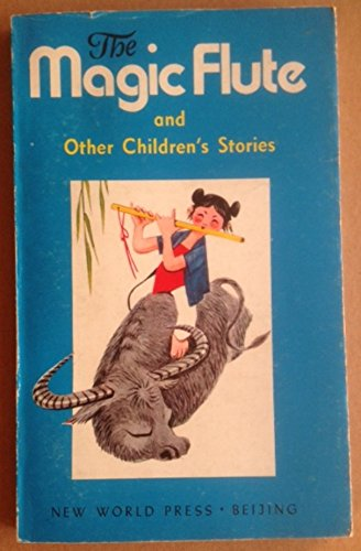 Magic Flute and Other Children's Stories by: Mengxiong