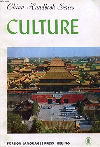 9780835109918: Culture (China handbook series)