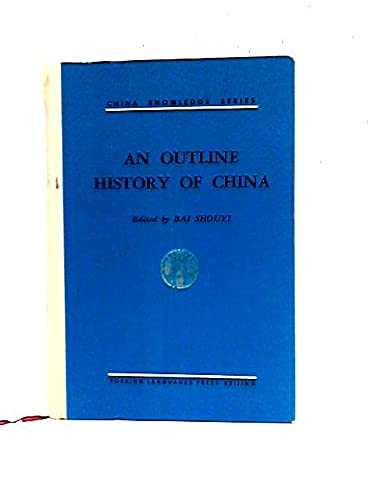 9780835110006: An Outline History of China (China Knowledge Series) (Foreign Languages Press)