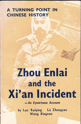 9780835110532: Zhou Enlai and the Xi'an incident: An eyewitness account : a turning point in Chinese history