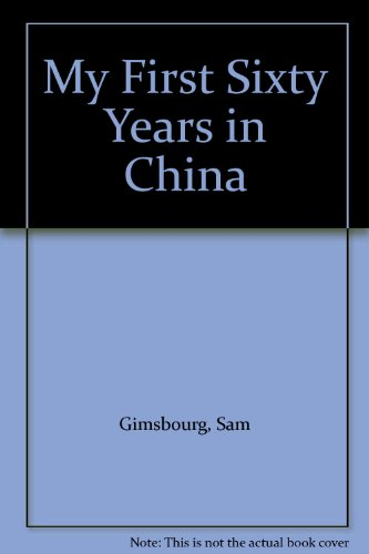 9780835111096: My First Sixty Years in China