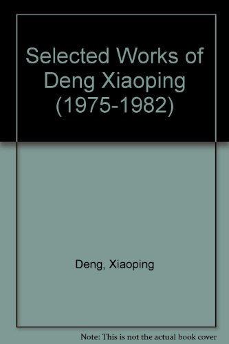 9780835113052: Selected Works of Deng Xiaoping (1975-1982) (English and Chinese Edition)