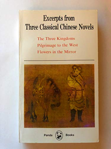 Excerpts from Three Classical Chinese Novels: The: Luo Guanzhong and
