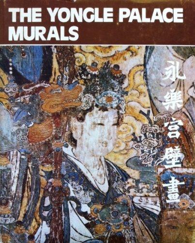 The Yongle Palace Murals: Xinglian, Liao; McDougall, Bonnie S.