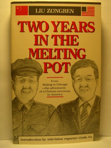 9780835113700: Two Years in the Melting Pot