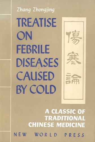 9780835113984: Treatise on Febrile Diseases Caused by Cold (Shanghan Lun)