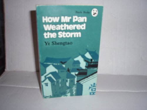 9780835116046: How Mr. Pan weathered the storm (Xiong mao cong shu)