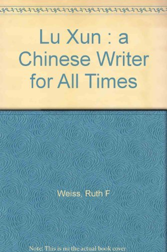 9780835116756: Lu Xun: A Chinese Writer for All Times
