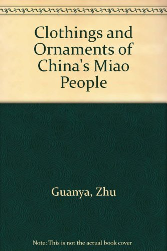 9780835116893: Clothings and Ornaments of China's Miao People
