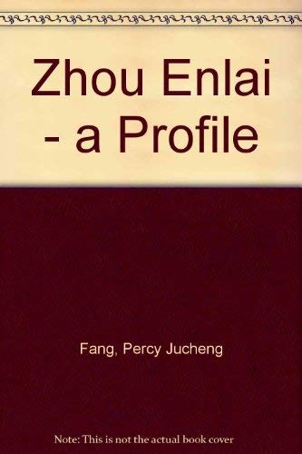 Zhou Enlai - A Profile.