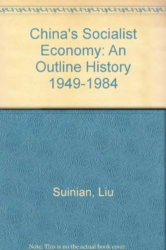 9780835117944: China's Socialist Economy: An Outline History 1949-1984