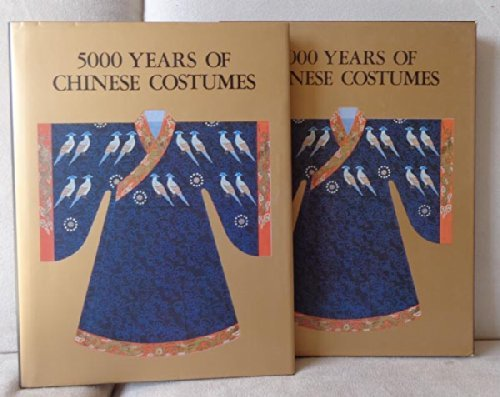 9780835118224: 5000 Years of Chinese Costumes