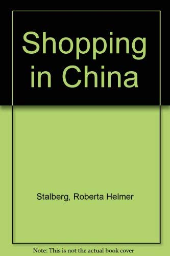 9780835118286: Shopping in China