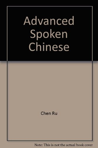 9780835119221: Advanced Spoken Chinese