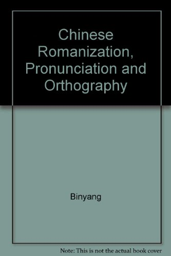 9780835119306: Chinese Romanization: Pronunciation and Orthography