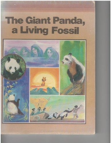 Giant Panda, a Living Fossil: Xingjin, Ma; Guangyou,