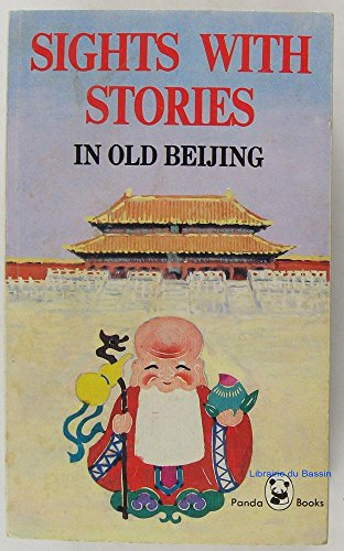 9780835120876: Sights With Stories in Old Beijing