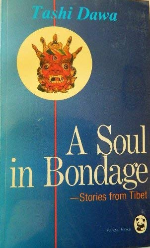 9780835120968: A Soul in Bondage: Stories from Tibet