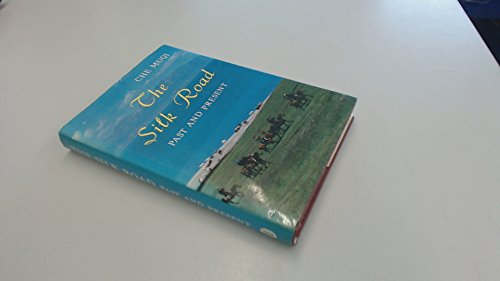 The Silk Road: An Ancient Road to Central China: Che, Mugi