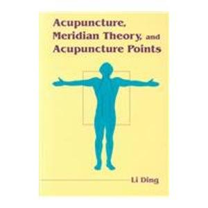 9780835121439: Acupuncture, Meridian Theory, and Acupuncture Points