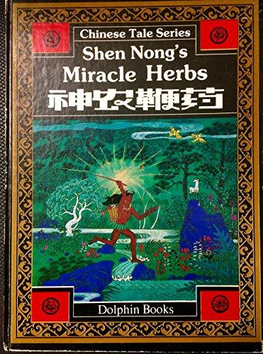 9780835121705: Shen Nong's Miracle Herbs