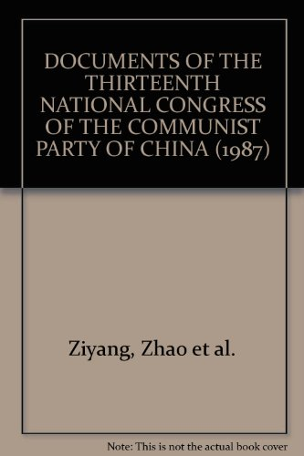 9780835122009: Documents of the Thirteenth National Congress of the Communist Party of China (October 25-November 1, 1987)