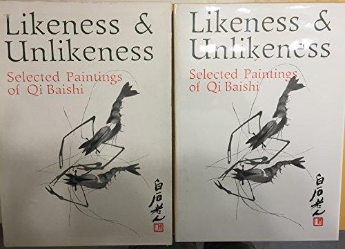 9780835122160: Likeness and Unlikeness: Selected Paintings of Qi Baishi