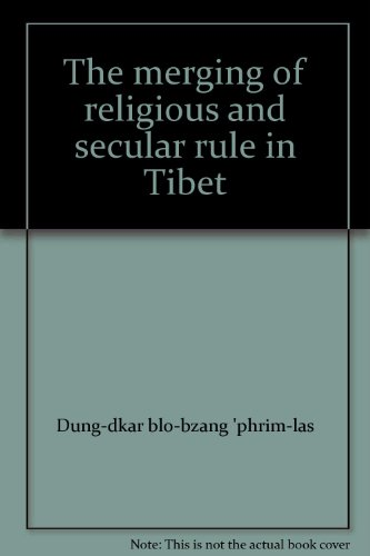 9780835122177: The merging of religious and secular rule in Tibet
