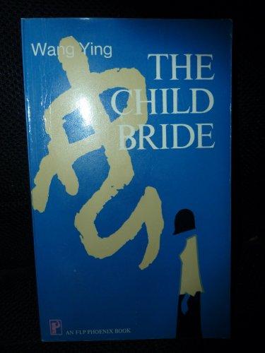 9780835122207: The Child Bride