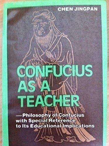 9780835122405: Confucius As a Teacher