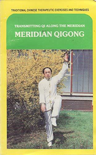 Meridian Qigong: Transmitting Qi Along the Meridian: Ding, Li