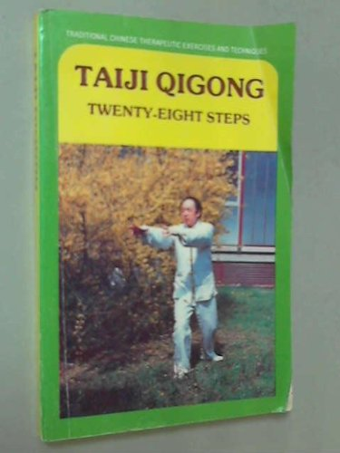 9780835123235: Taiji Quigong, Twenty-Eight Steps