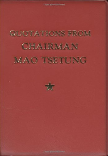 Quotations From Chairman Mao Tse-Tung (083512388X) by Mao Tse-Tung