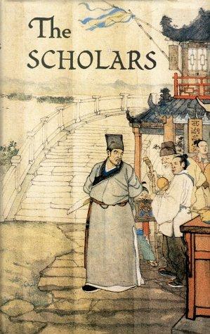 The Scholars Rulin Waishi: Ching-Tzu, Wu; Shih-Fa,
