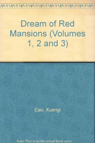 Dream of Red Mansions (Volumes 1, 2 and 3): Cao, Xuengi