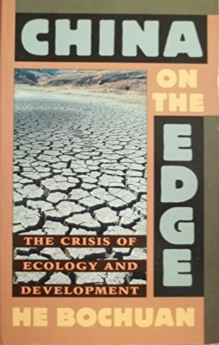 China on the Edge: Crisis of Ecology and Development in China