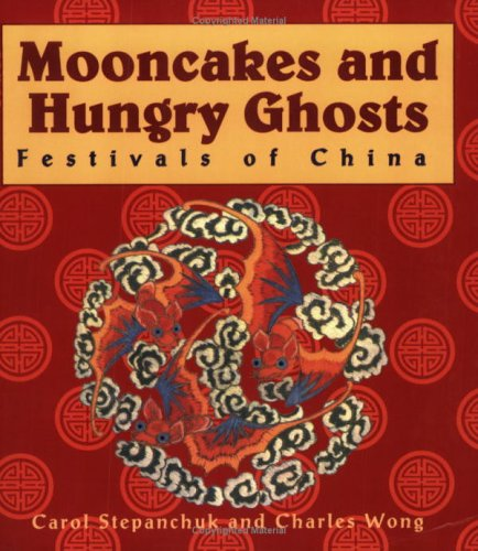9780835124812: Mooncakes and Hungry Ghosts: Festivals of China