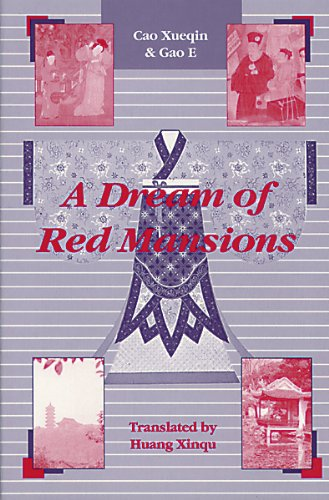 A Dream of Red Mansions: Saga of: Xueqin, Cao &