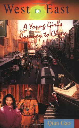 9780835125499: West to East: A Young Girl's Journey to China