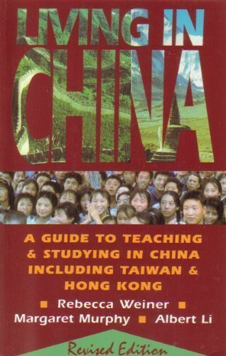 9780835125826: Living in China: A Guide to Teaching and Studying in China Including Taiwan