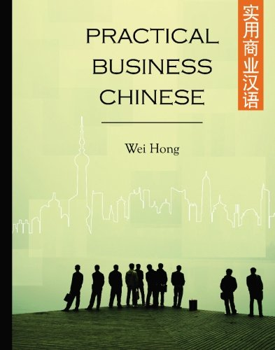 9780835125901: Practical Business Chinese