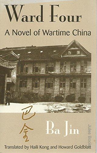 9780835126465: Ward Four : A Novel of Wartime China