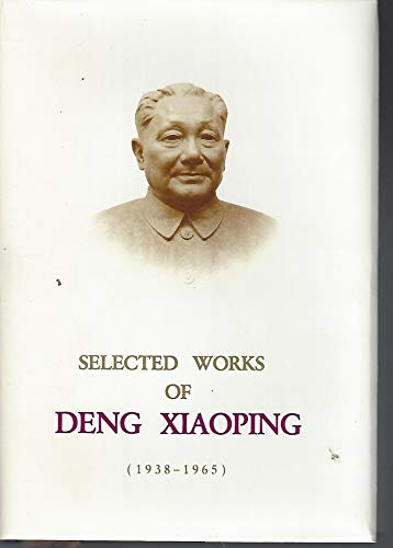 9780835128858: Selected works of Deng Xiaoping